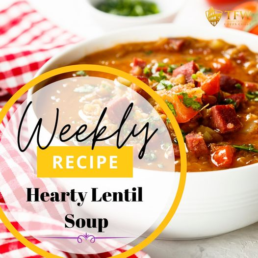 Hearty Lentil Soup & the power of Lentils!